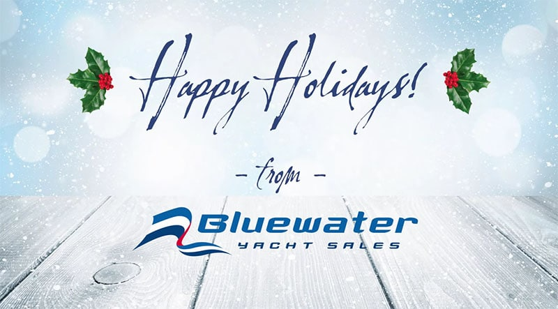 Happy Holidays from Bluewater Yacht Sales